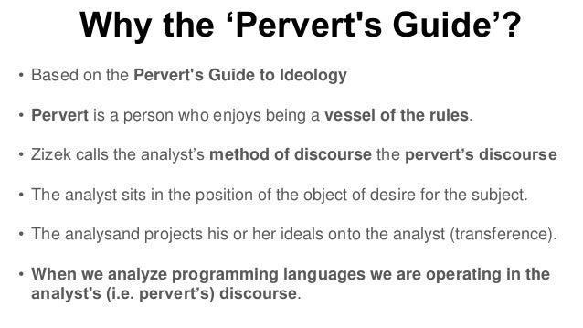 the peerverts guide to ideaology