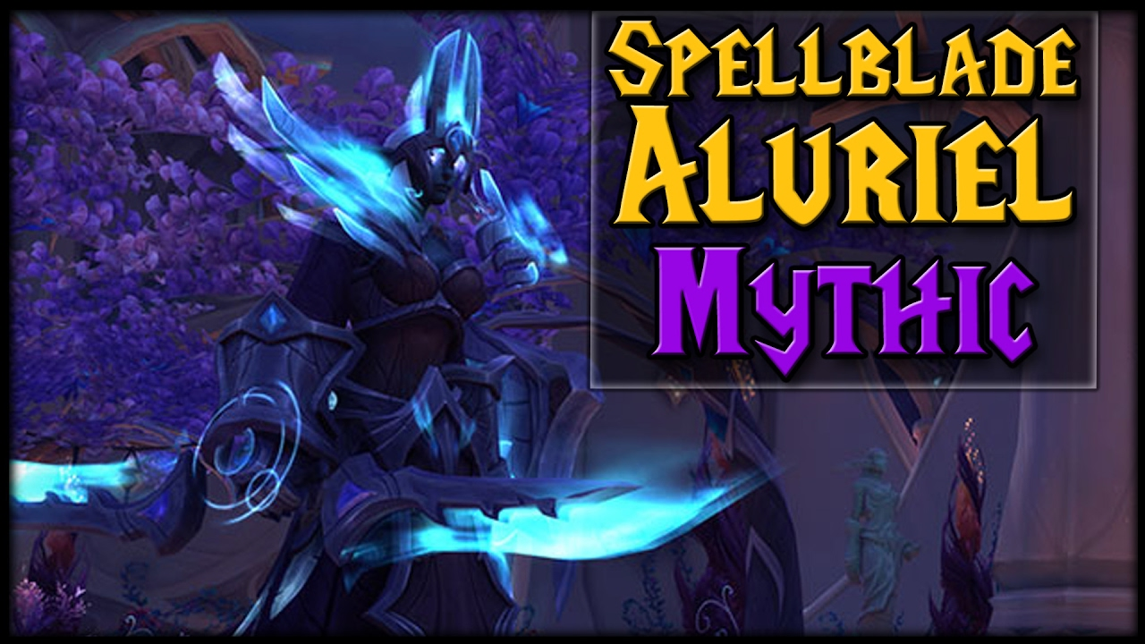wow spellblade aluriel mythic guide