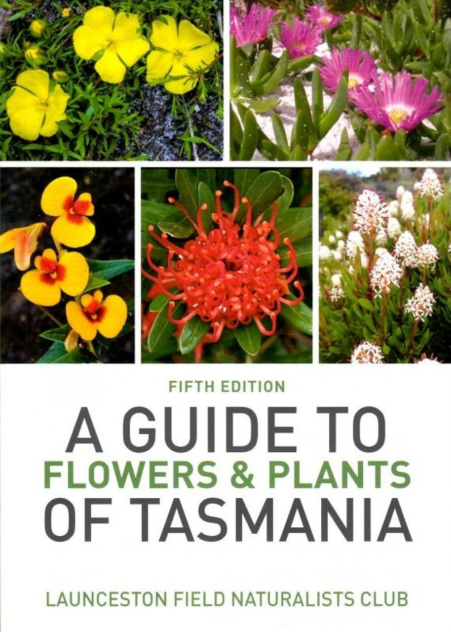 a guide to flowers and plants of tasmania book