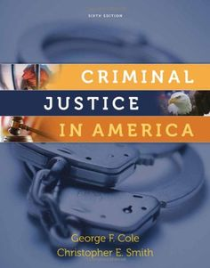 crime and justice a guide to criminology the criminal process