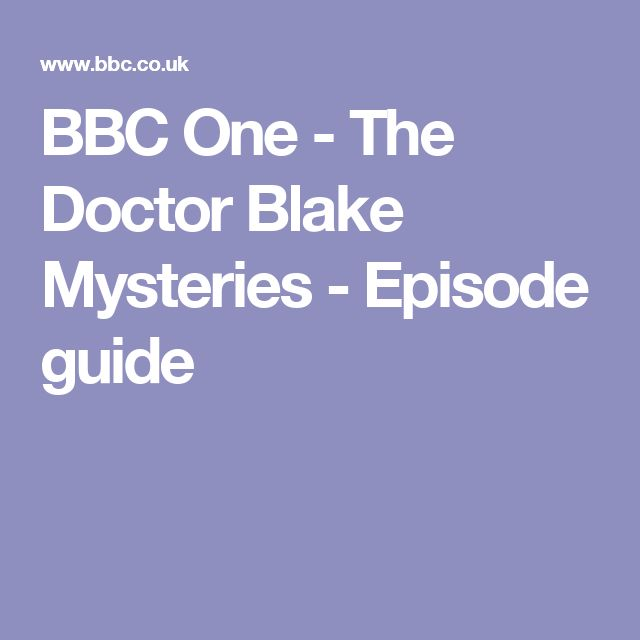 episode guide for doctor blake
