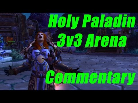 holy paladin arena guide wod